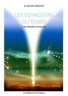 Les Voyageurs du Temps Vol.1